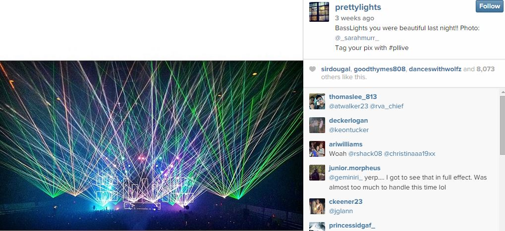 It has to do with his brand! His shows are filled with light effects, his name is Pretty Lights and his followers participate in the brand.